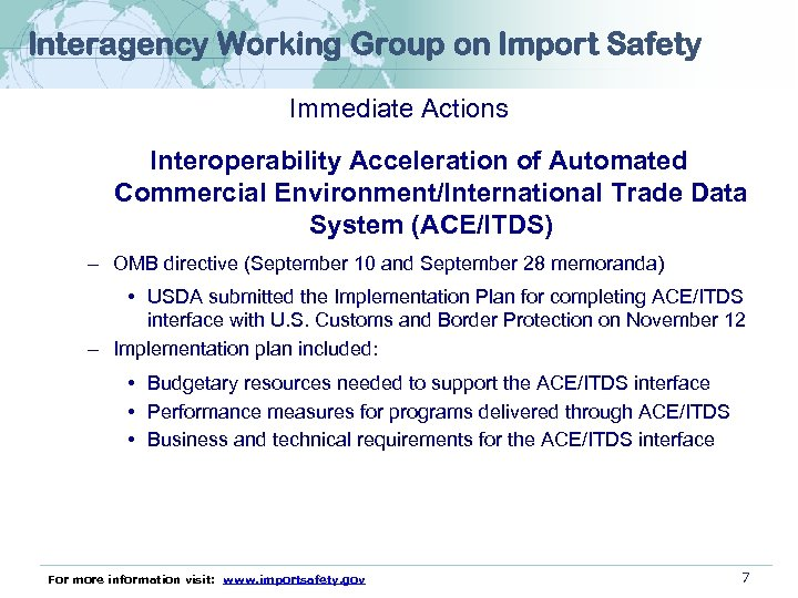 Interagency Working Group on Import Safety Immediate Actions Interoperability Acceleration of Automated Commercial Environment/International