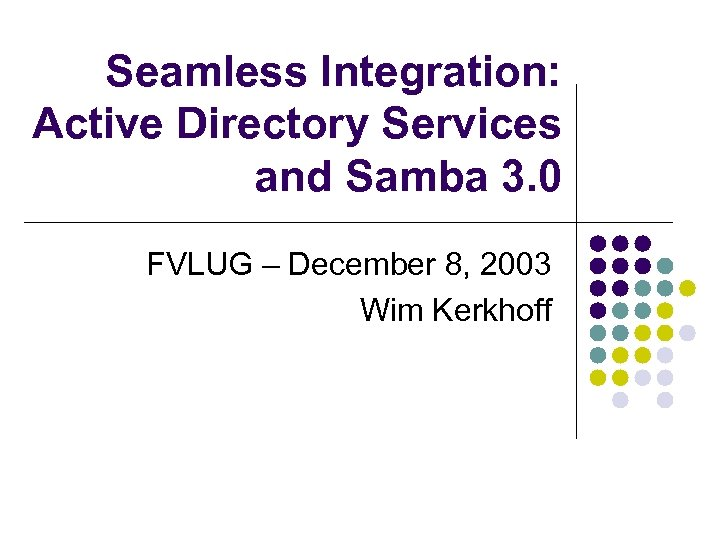Seamless Integration Active Directory Services and Samba 3