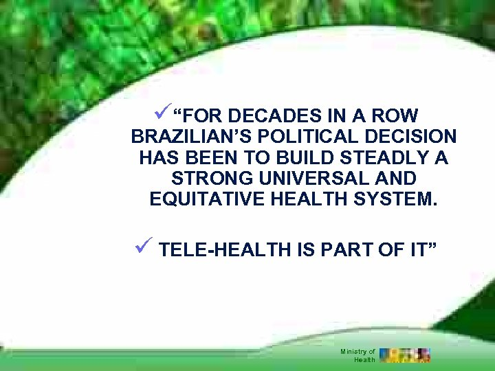 """ü""""FOR DECADES IN A ROW BRAZILIAN'S POLITICAL DECISION HAS BEEN TO BUILD STEADLY A"""