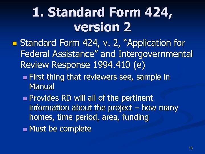 """1. Standard Form 424, version 2 n Standard Form 424, v. 2, """"Application for"""