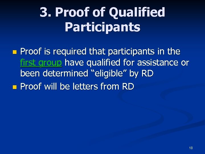 3. Proof of Qualified Participants n n Proof is required that participants in the