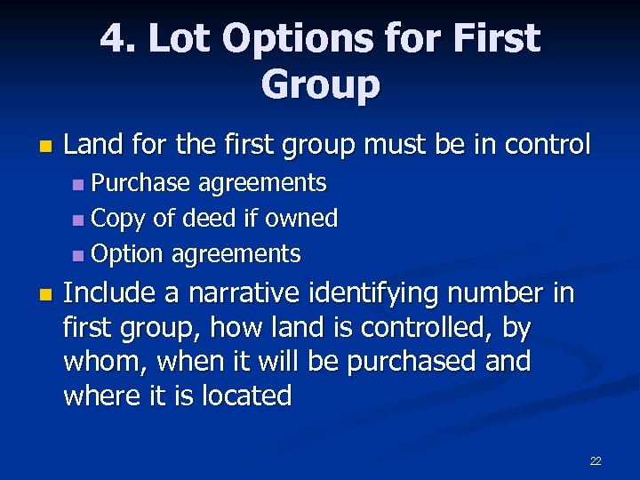 4. Lot Options for First Group n Land for the first group must be