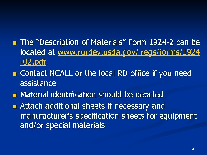 """n n The """"Description of Materials"""" Form 1924 -2 can be located at www."""