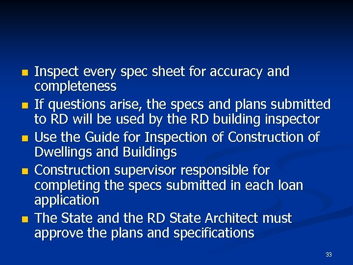 n n n Inspect every spec sheet for accuracy and completeness If questions arise,