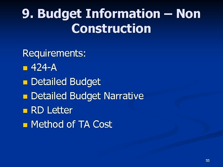 9. Budget Information – Non Construction Requirements: n 424 -A n Detailed Budget Narrative