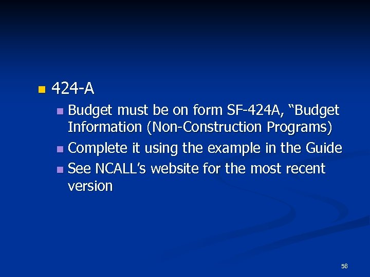 """n 424 -A Budget must be on form SF-424 A, """"Budget Information (Non-Construction Programs)"""