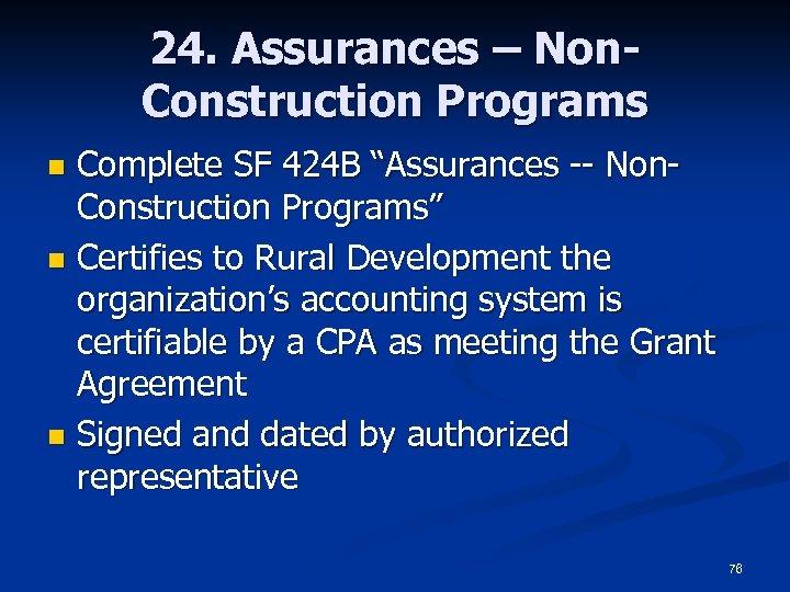 """24. Assurances – Non. Construction Programs Complete SF 424 B """"Assurances -- Non. Construction"""