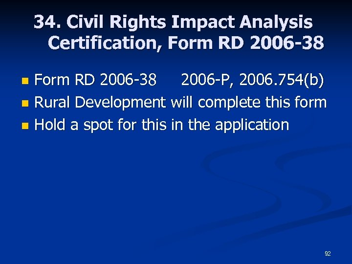 34. Civil Rights Impact Analysis Certification, Form RD 2006 -38 2006 -P, 2006. 754(b)