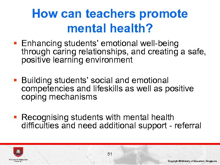 How can teachers promote mental health? § Enhancing students' emotional well-being through caring relationships,