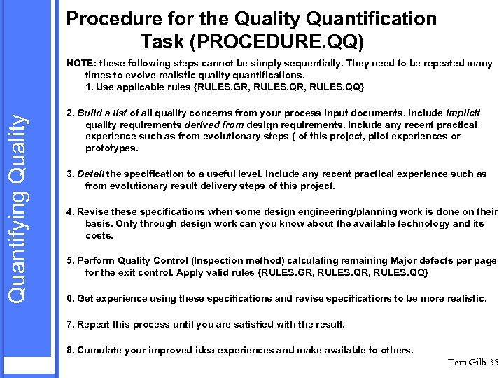 Procedure for the Quality Quantification Task (PROCEDURE. QQ) Quantifying Quality NOTE: these following steps