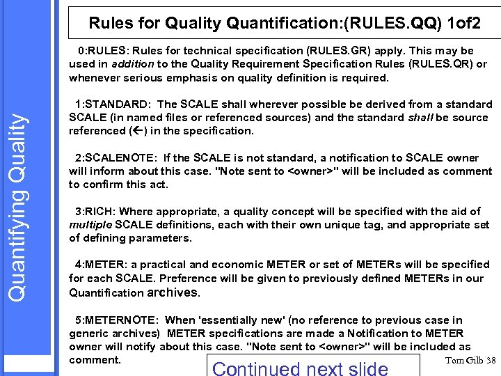 Rules for Quality Quantification: (RULES. QQ) 1 of 2 Quantifying Quality 0: RULES: Rules