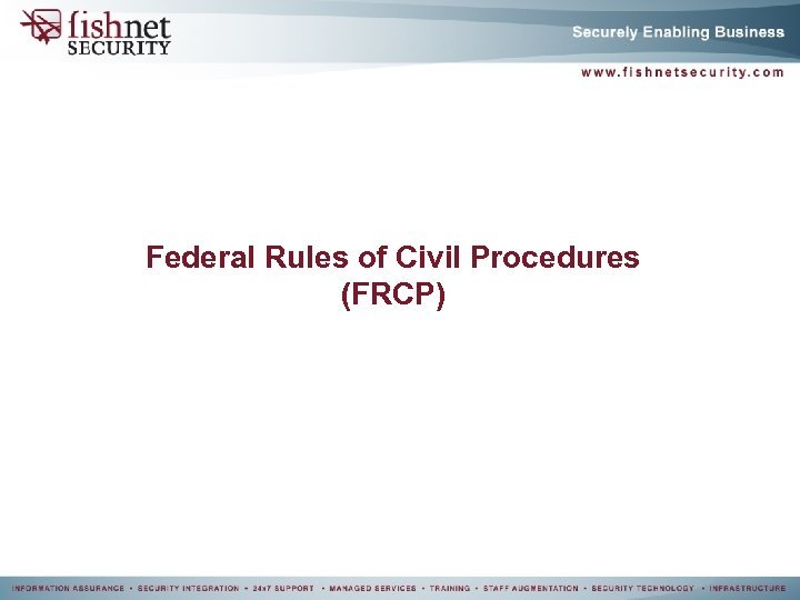 Federal Rules of Civil Procedures (FRCP)