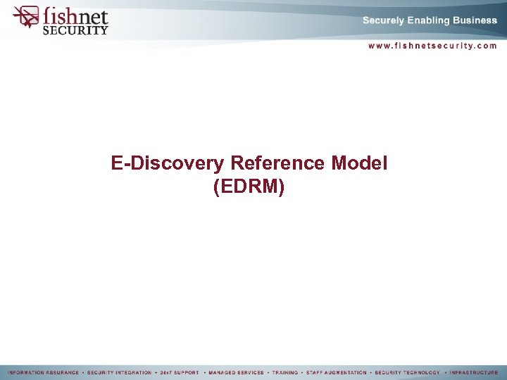E-Discovery Reference Model (EDRM)