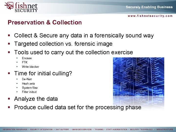 Preservation & Collection § Collect & Secure any data in a forensically sound way