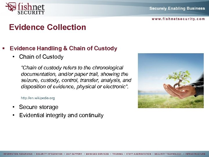 """Evidence Collection § Evidence Handling & Chain of Custody • Chain of Custody """"Chain"""