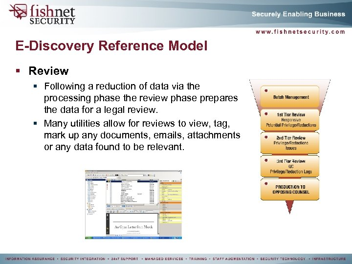 E-Discovery Reference Model § Review § Following a reduction of data via the processing