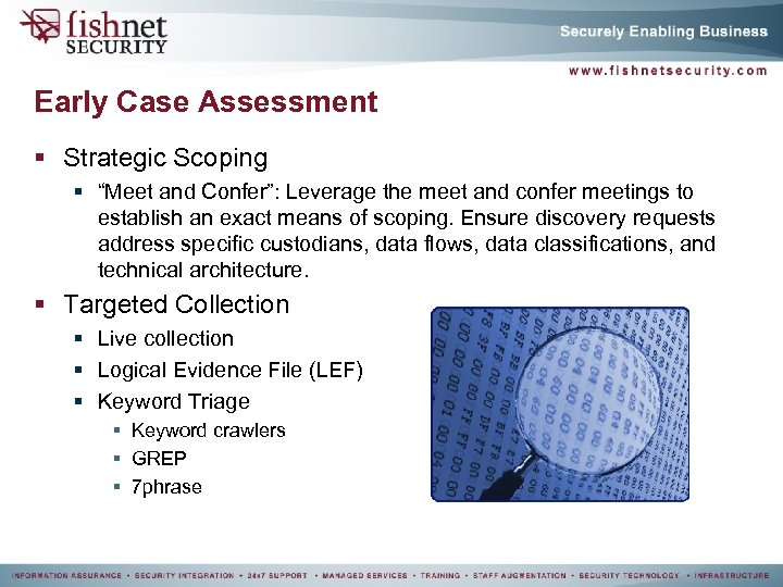 """Early Case Assessment § Strategic Scoping § """"Meet and Confer"""": Leverage the meet and"""
