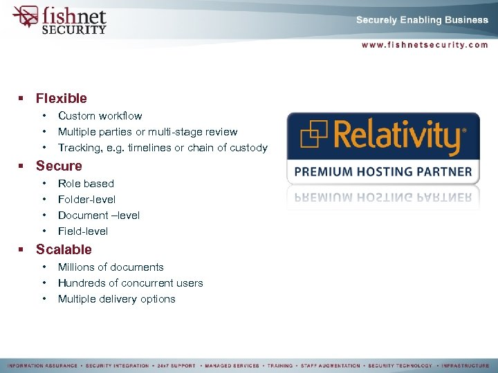 § Flexible • • • Custom workflow Multiple parties or multi-stage review Tracking, e.