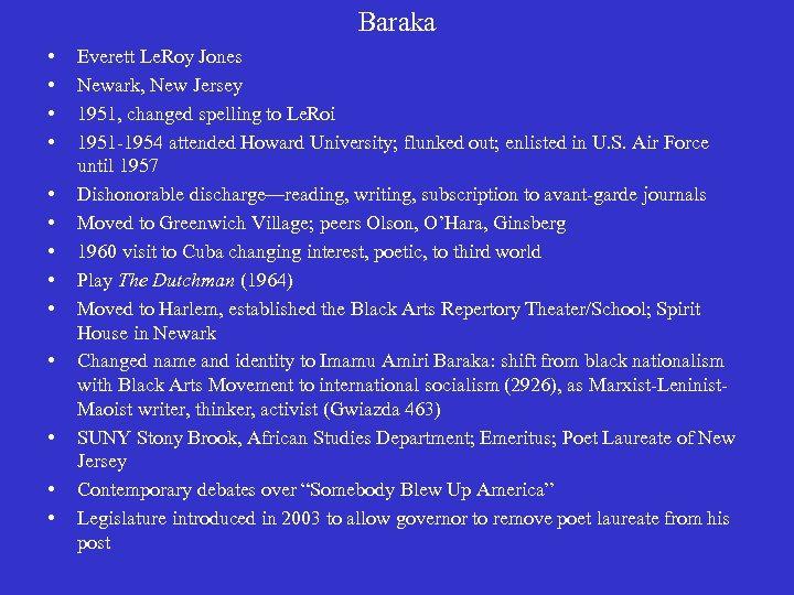 Baraka • • • • Everett Le. Roy Jones Newark, New Jersey 1951, changed
