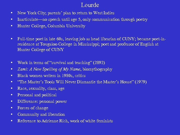 Lourde • • • New York City; parents' plan to return to West Indies
