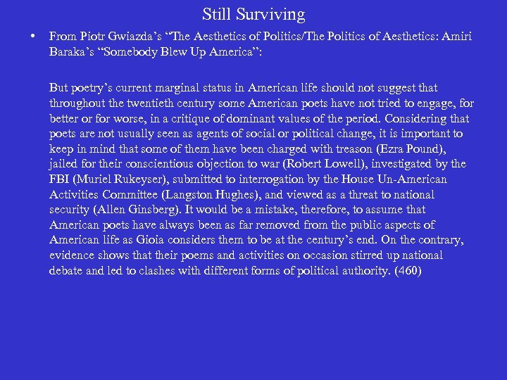 """Still Surviving • From Piotr Gwiazda's """"The Aesthetics of Politics/The Politics of Aesthetics: Amiri"""