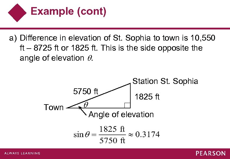 Example (cont) a) Difference in elevation of St. Sophia to town is 10, 550