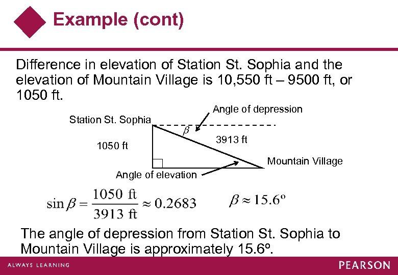 Example (cont) Difference in elevation of Station St. Sophia and the elevation of Mountain