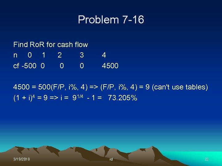 Problem 7 -16 Find Ro. R for cash flow n 0 1 2 3