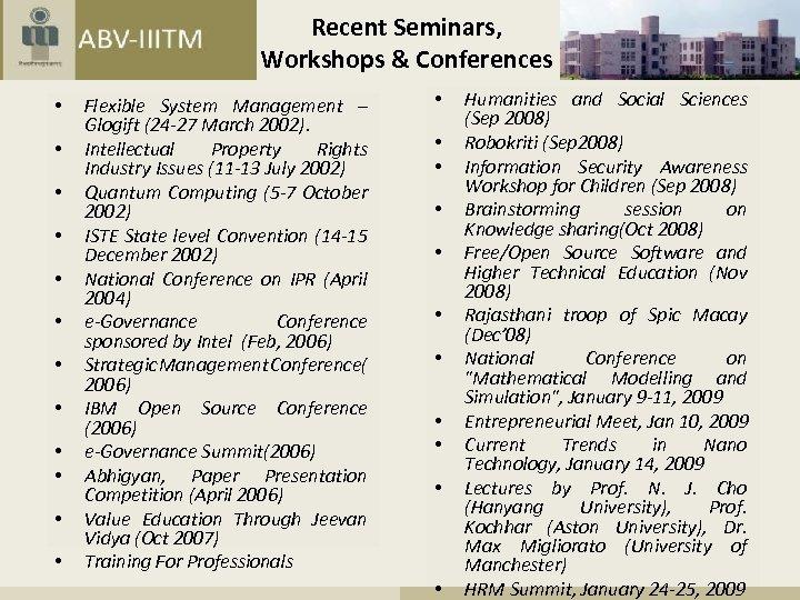 Recent Seminars, Workshops & Conferences • • • Flexible System Management – Glogift (24