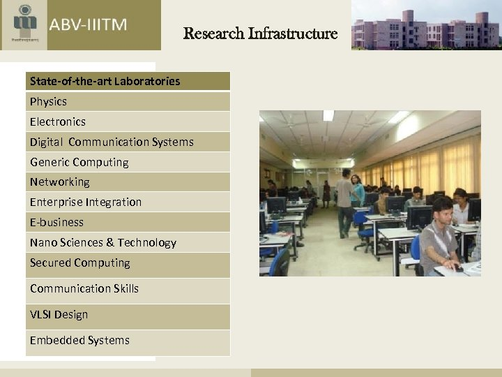 Research Infrastructure State-of-the-art Laboratories Physics Electronics Digital Communication Systems Generic Computing Networking Enterprise Integration