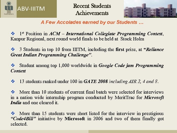 Recent Students Achievements A Few Accolades earned by our Students … v 1 st