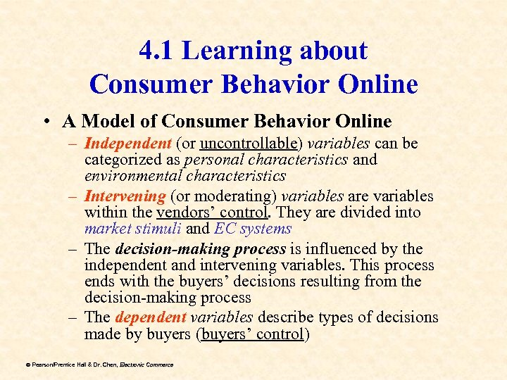 4. 1 Learning about Consumer Behavior Online • A Model of Consumer Behavior Online
