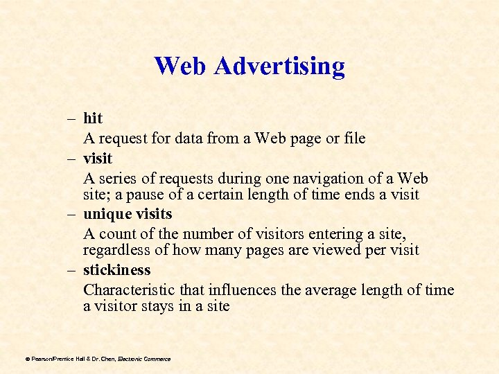 Web Advertising – hit A request for data from a Web page or file