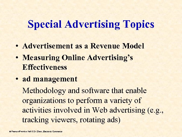 Special Advertising Topics • Advertisement as a Revenue Model • Measuring Online Advertising's Effectiveness