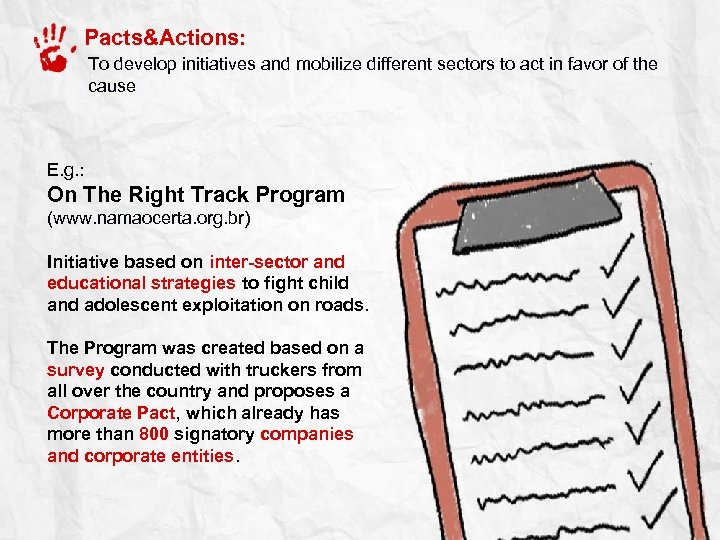 Pacts&Actions: To develop initiatives and mobilize different sectors to act in favor of the