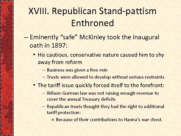 """XVIII. Republican Stand-pattism Enthroned – Eminently """"safe"""" Mc. Kinley took the inaugural oath in"""
