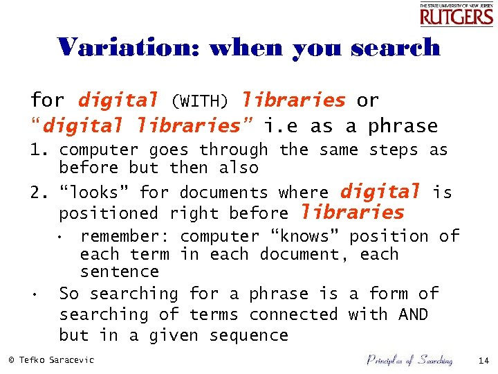 """Variation: when you search for digital (WITH) libraries or """"digital libraries"""" i. e as"""