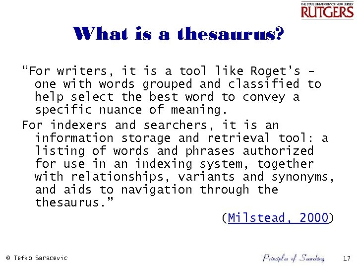"""What is a thesaurus? """"For writers, it is a tool like Roget's one with"""