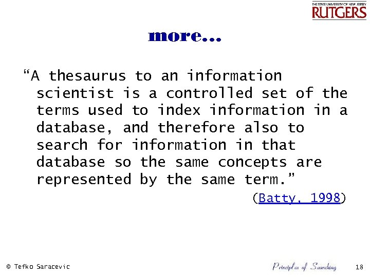 """more… """"A thesaurus to an information scientist is a controlled set of the terms"""