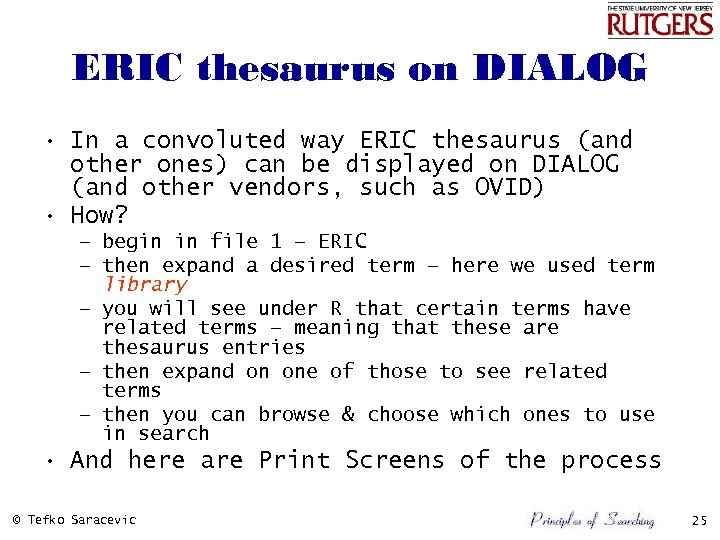 ERIC thesaurus on DIALOG • In a convoluted way ERIC thesaurus (and other ones)