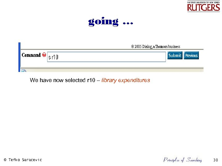 going … We have now selected r 10 – library expenditures © Tefko Saracevic