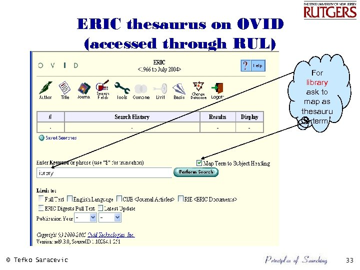 ERIC thesaurus on OVID (accessed through RUL) For library ask to map as thesauru