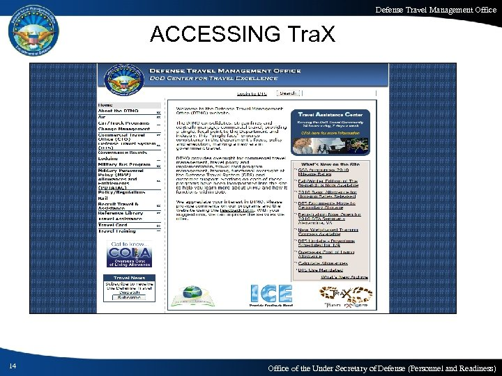 Defense Travel Management Office ACCESSING Tra. X 14 Office of the Under Secretary of