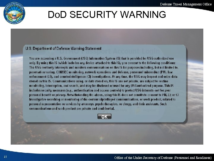Defense Travel Management Office Do. D SECURITY WARNING 15 Office of the Under Secretary