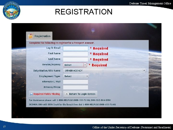 Defense Travel Management Office REGISTRATION 17 Office of the Under Secretary of Defense (Personnel