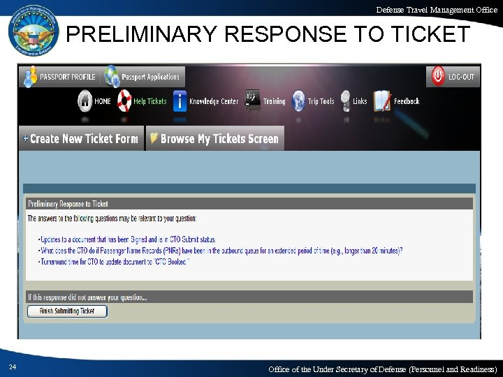 Defense Travel Management Office PRELIMINARY RESPONSE TO TICKET 24 Office of the Under Secretary