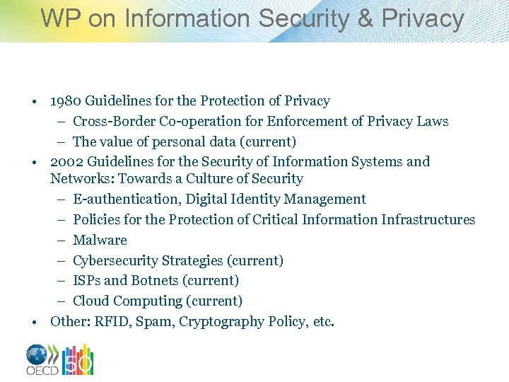 WP on Information Security & Privacy • 1980 Guidelines for the Protection of Privacy