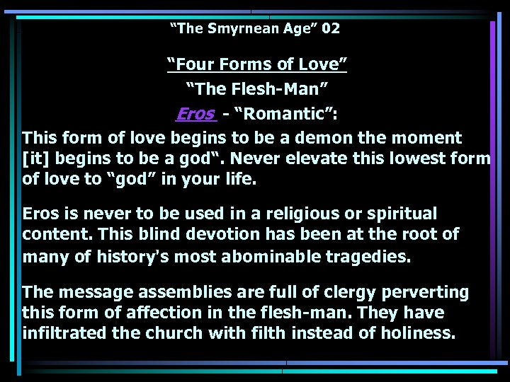 """The Smyrnean Age"" 02 ""Four Forms of Love"" ""The Flesh-Man"" Eros - ""Romantic"": This"