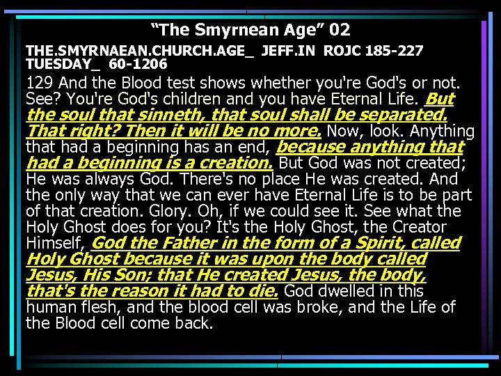 """The Smyrnean Age"" 02 THE. SMYRNAEAN. CHURCH. AGE_ JEFF. IN ROJC 185 -227 TUESDAY_"