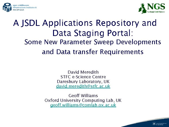 A JSDL Applications Repository and Data Staging Portal: Some New Parameter Sweep Developments and